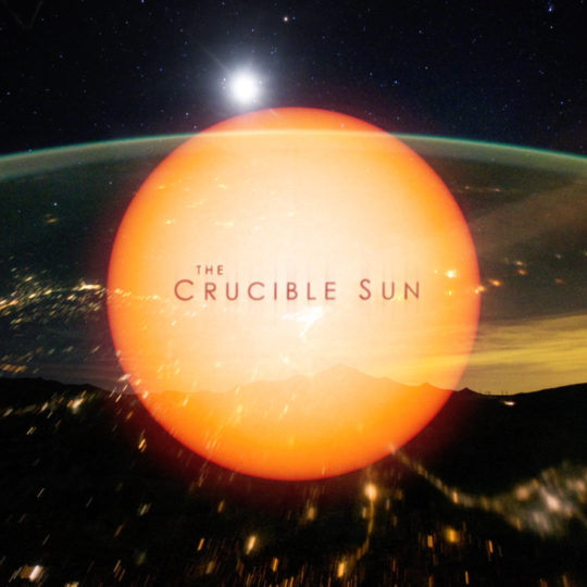 The Crucible Sun - Page Films
